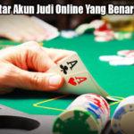 Panduan Daftar Akun Judi Online Yang Benar Bagi Pemula